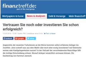 <small><em> 13. März 2018: Finanztreff.de</em></small><br/>Vertrauen Sie noch oder investieren Sie schon erfolgreich?